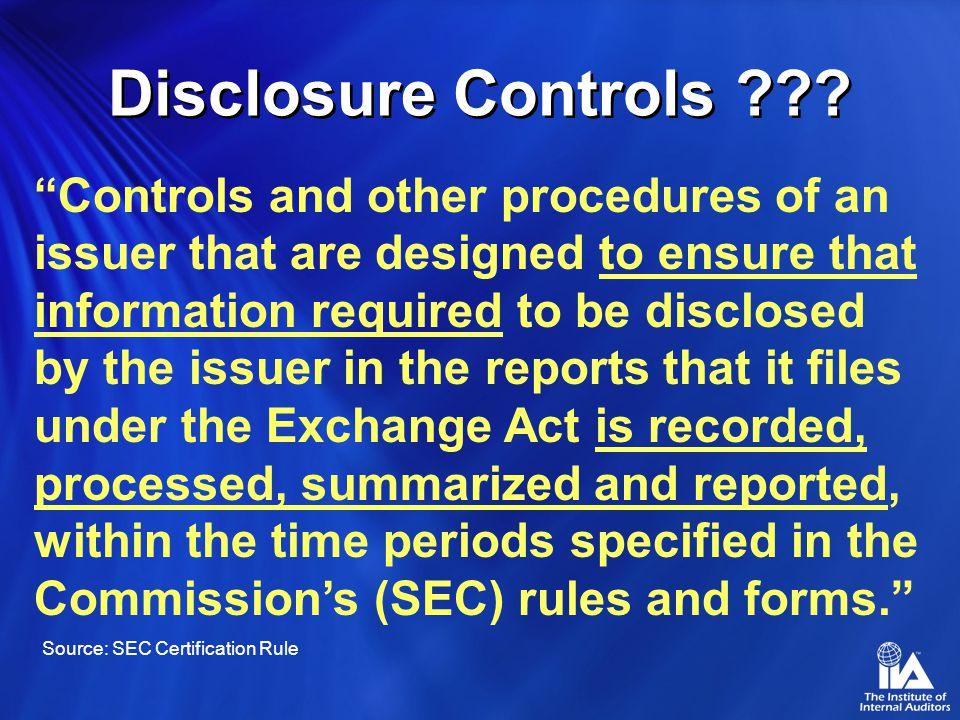 Disclosure Controls .