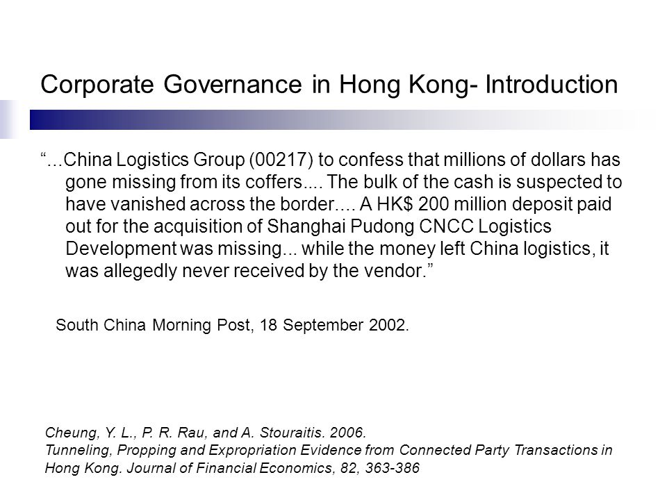 Corporate Governance in Hong Kong- Introduction ...China Logistics Group (00217) to confess that millions of dollars has gone missing from its coffers....