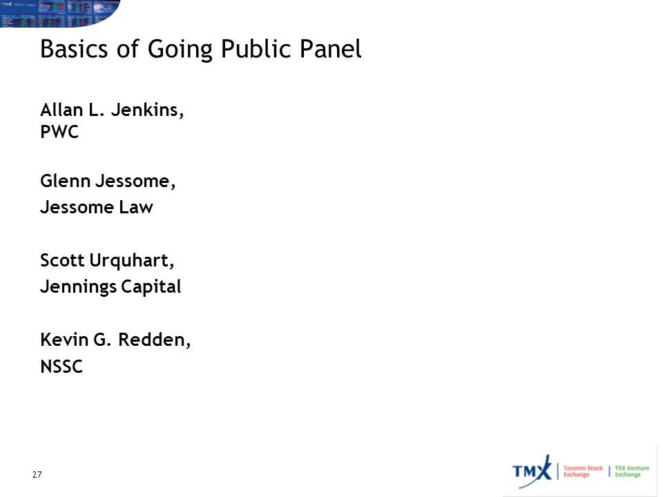 27 Basics of Going Public Panel Allan L.
