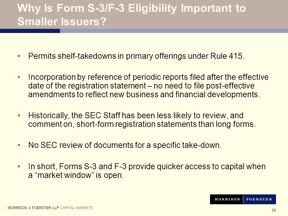 38 Permits shelf-takedowns in primary offerings under Rule 415.