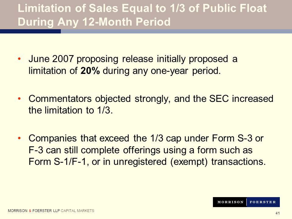 41 June 2007 proposing release initially proposed a limitation of 20% during any one-year period.
