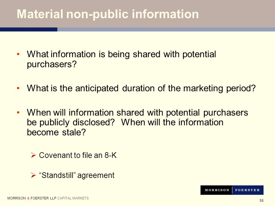 58 Material non-public information What information is being shared with potential purchasers.