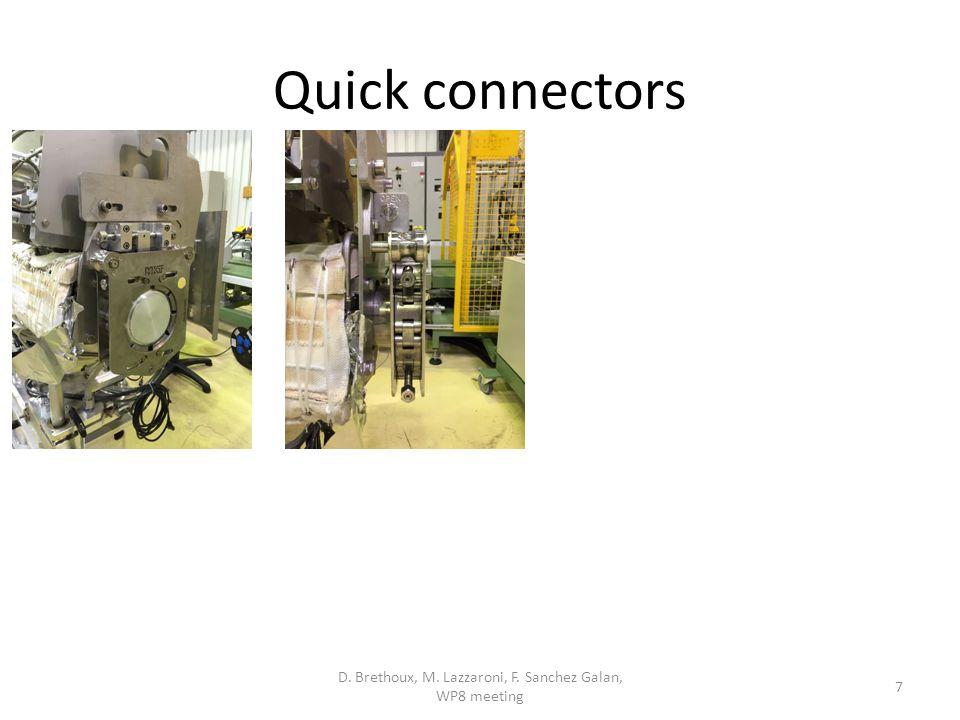 Quick connectors D. Brethoux, M. Lazzaroni, F. Sanchez Galan, WP8 meeting 7