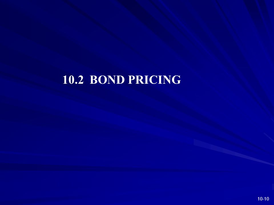 10-10 10.2 BOND PRICING