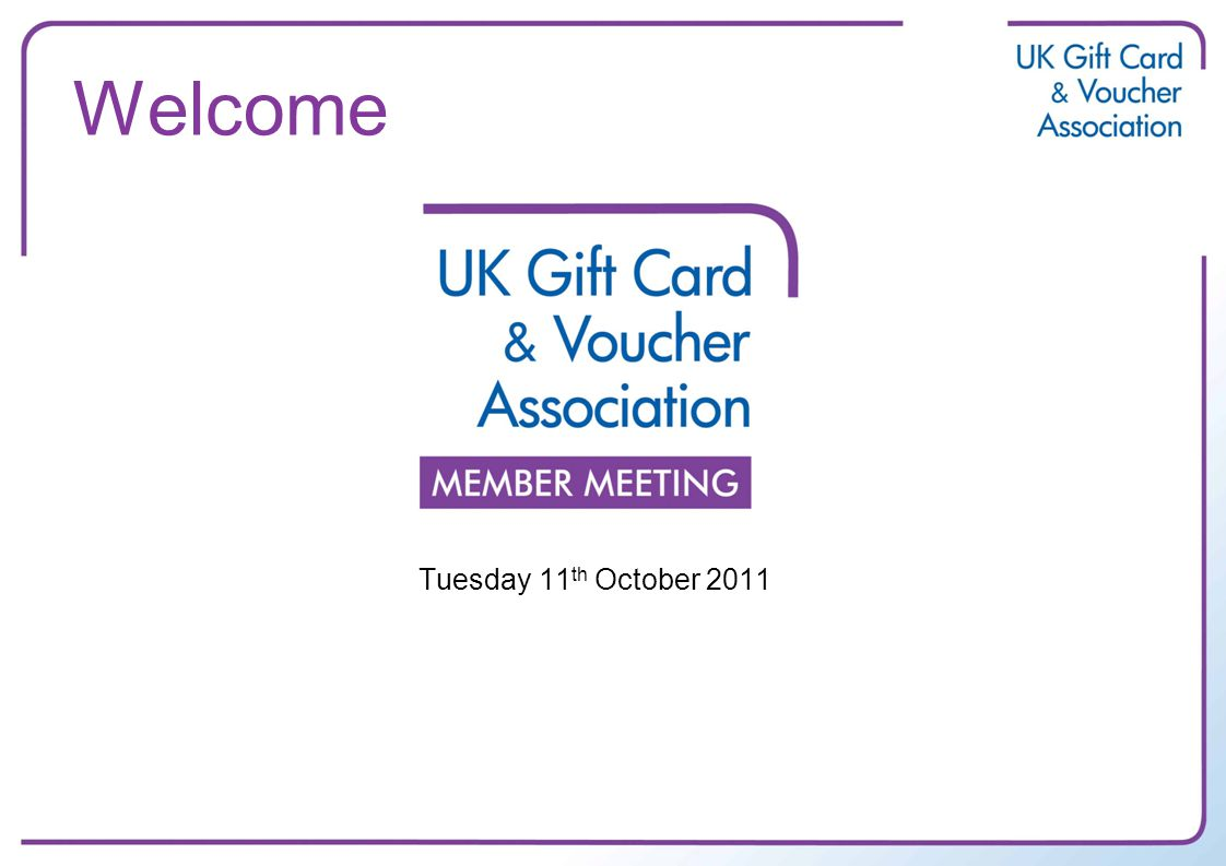 Welcome Tuesday 11 th October 2011