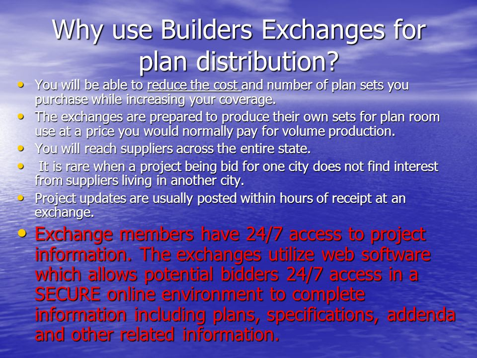 Why use Builders Exchanges for plan distribution.