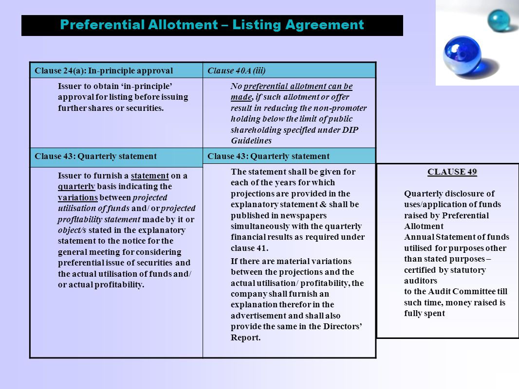 Preferential Allotment – Listing Agreement Clause 24(a): In-principle approvalClause 40A (iii) Issuer to obtain 'in-principle' approval for listing before issuing further shares or securities.