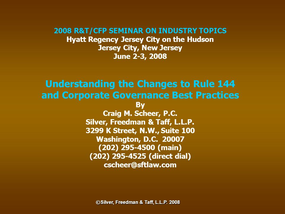 Understanding the Changes to Rule 144 and Corporate Governance Best Practices Topics: Changes to Rule 144 Insider Trading Policies and Procedures Rule 10b5-1 Trading Plans Compensation Committee Best Practices Equity Grant Procedures Advance Notice and Other Bylaw Provisions Board and Board Committee Minutes 2