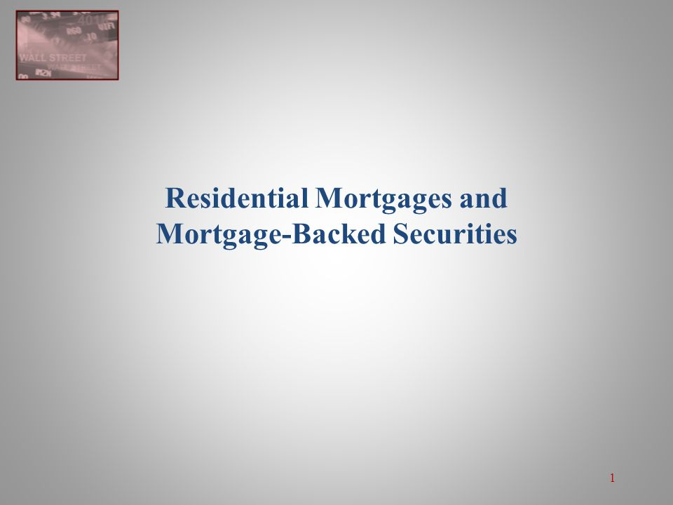 2 Mortgage-Backed Securities