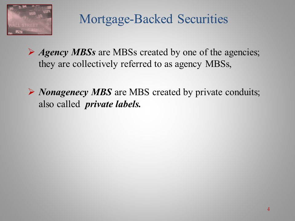 95 Stripped MBS  Stripped MBSs consist of two classes: 1.Principal-only (PO) class that receives only the principal from the underlying mortgages.