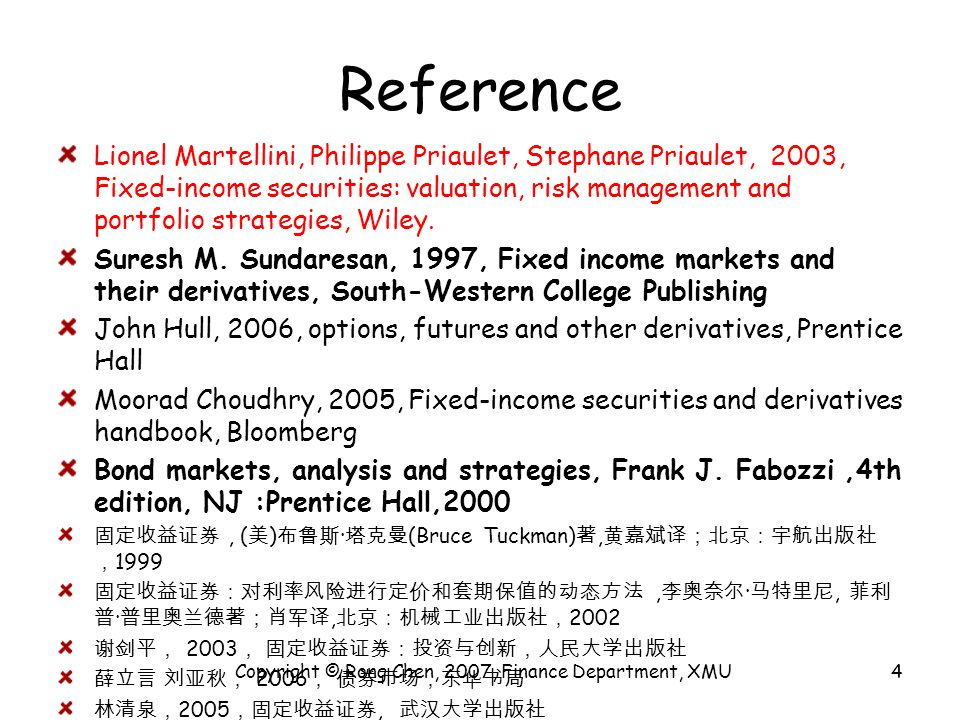 Internet resources http://www.chinabond.com.cn/chinabond/i ndex.jsp http://www.chinabond.com.cn/chinabond/i ndex.jsp 中国债券信息网 http://www.chinamoney.com.cn/databas/n ew/zaxiang/shouye/index.jsp http://www.chinamoney.com.cn/databas/n ew/zaxiang/shouye/index.jsp 中国货币网 http://bond.homeway.com.cn/ http://bond.homeway.com.cn/ 和讯债券 Copyright © Rong Chen, 2007, Finance Department, XMU5