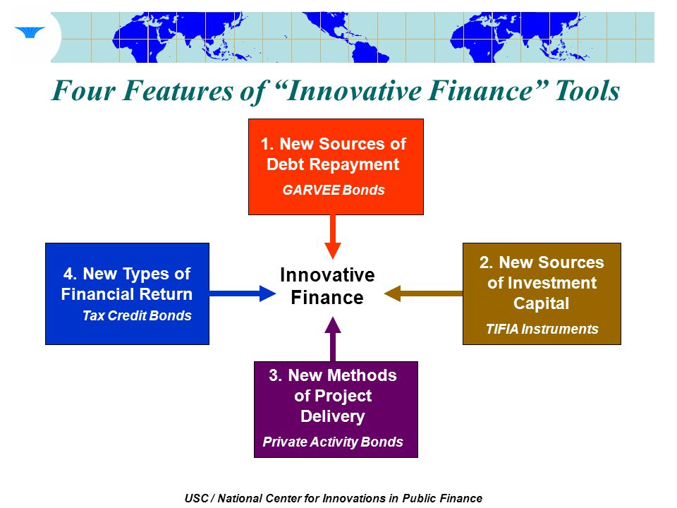 USC / National Center for Innovations in Public Finance Innovative Finance 1.