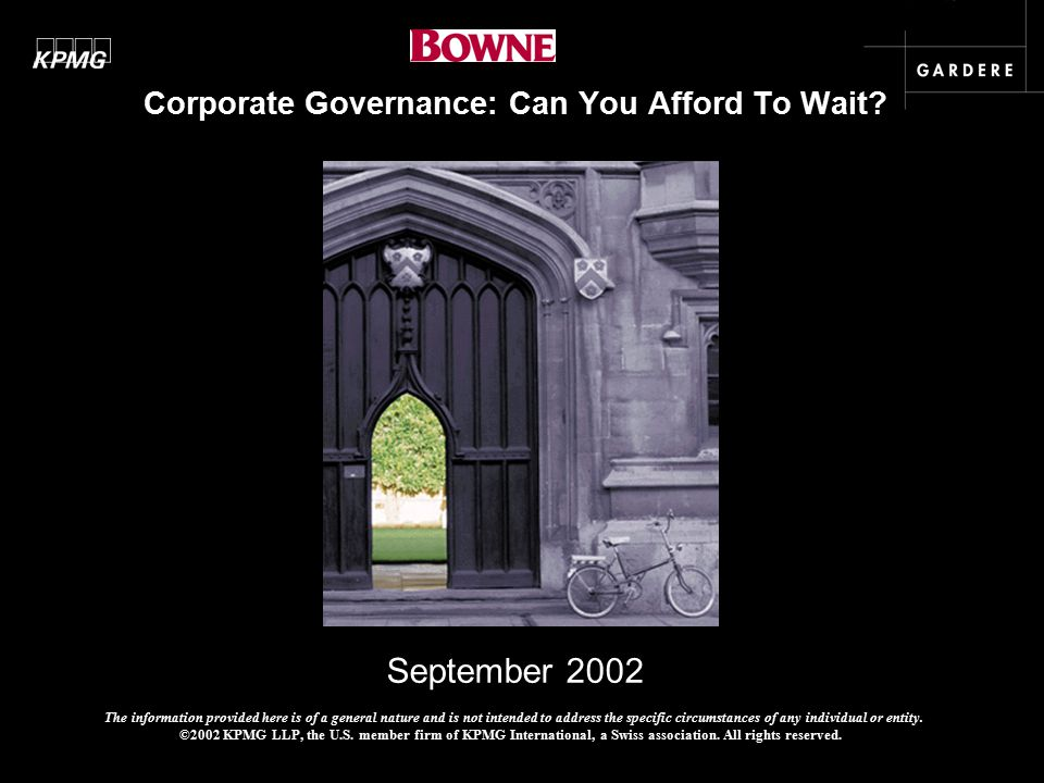 September 2002 Corporate Governance: Can You Afford To Wait.