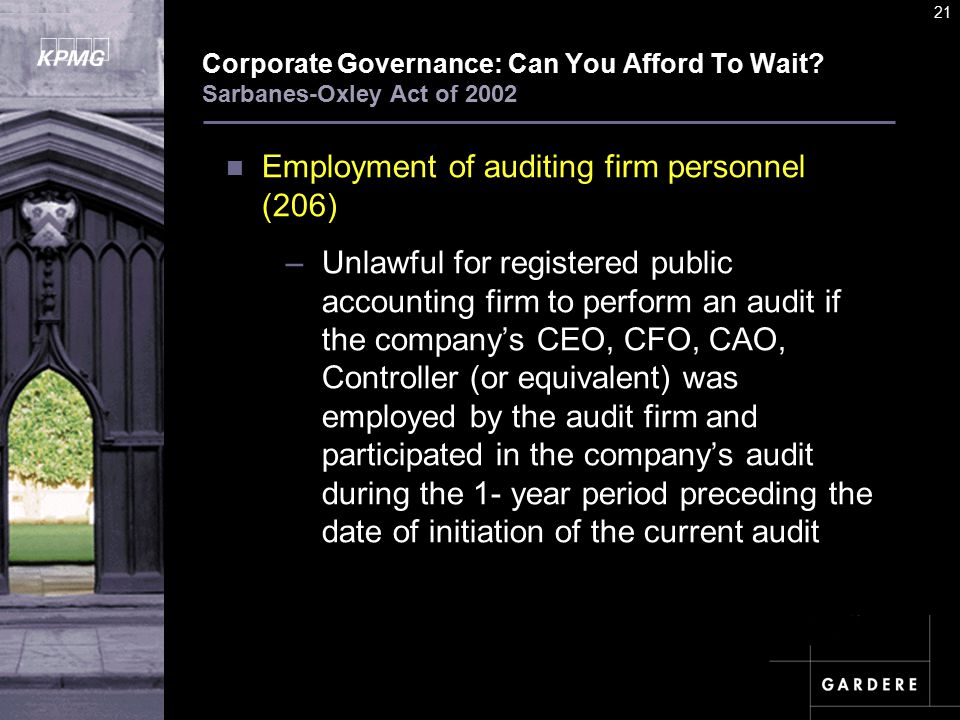 A U D I T C O M M I TT E E I N S T I T U T E 21 Corporate Governance: Can You Afford To Wait.