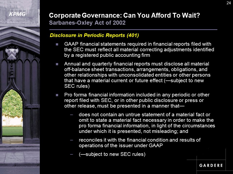 A U D I T C O M M I TT E E I N S T I T U T E 24 Corporate Governance: Can You Afford To Wait.