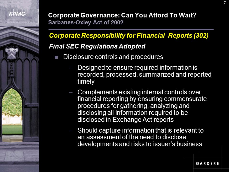 A U D I T C O M M I TT E E I N S T I T U T E 7 Corporate Governance: Can You Afford To Wait.