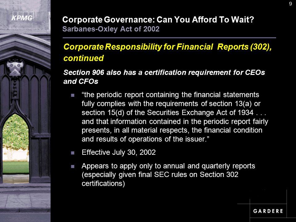 A U D I T C O M M I TT E E I N S T I T U T E 9 Corporate Governance: Can You Afford To Wait.