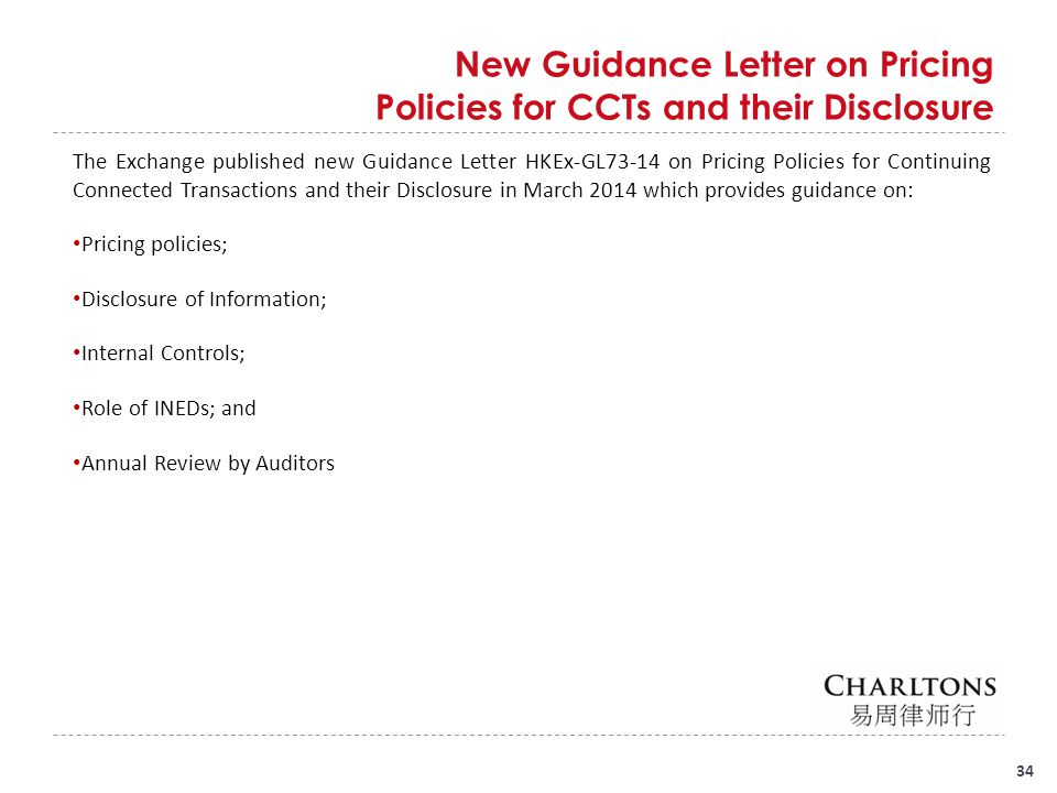 34 New Guidance Letter on Pricing Policies for CCTs and their Disclosure The Exchange published new Guidance Letter HKEx-GL73-14 on Pricing Policies f