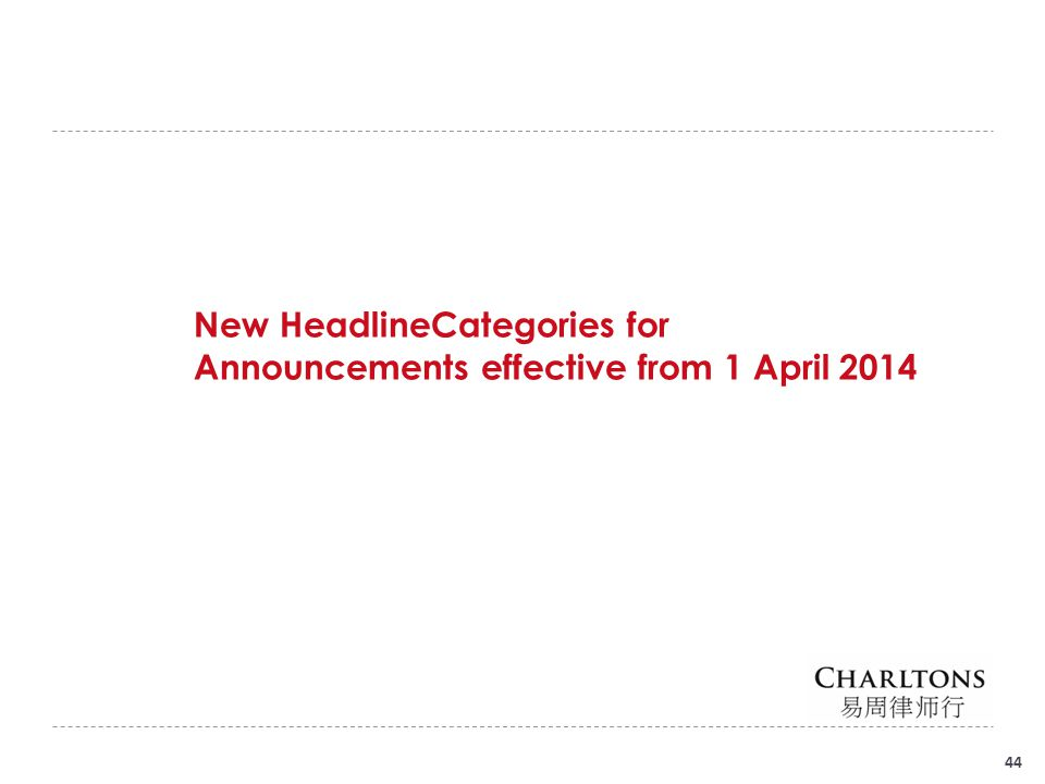 44 New HeadlineCategories for Announcements effective from 1 April 2014