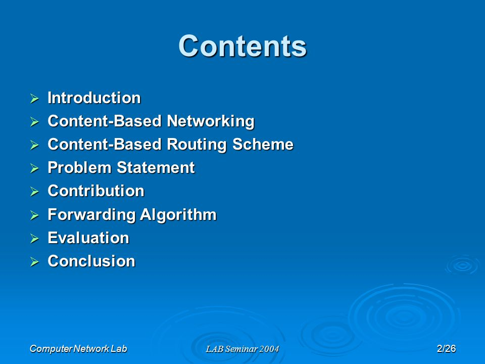 Computer Network LabLAB Seminar 200423/26 Evaluation (4/6)  Basic results (cont'd) Distributed Architecture Fixed number of interfaces => More closely modeling High ratio of filters per interface