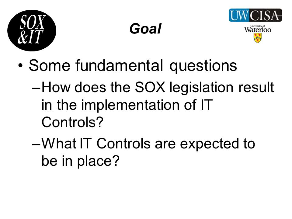 Agenda Basic issues to be covered: Part I – SOX Basics: What does SOX actually mandate.