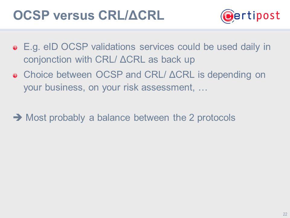 22 OCSP versus CRL/ΔCRL E.g.