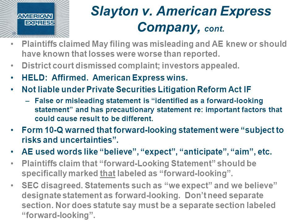Slayton v. American Express Company, cont.