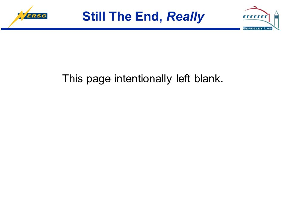 Still The End, Really This page intentionally left blank.