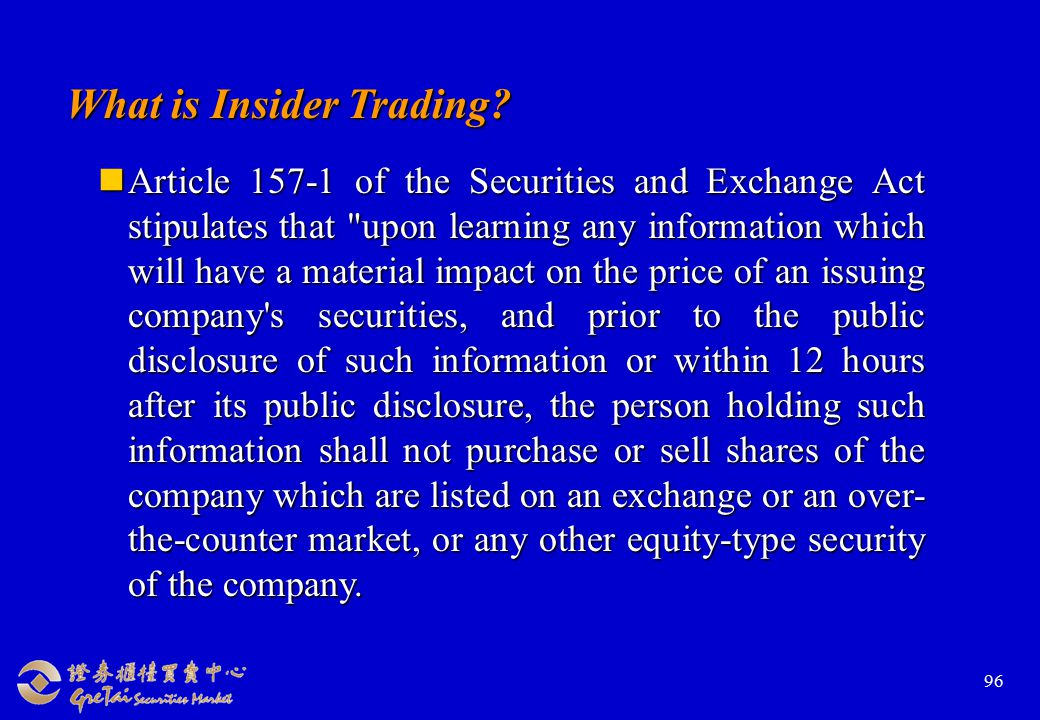 96 What is Insider Trading.