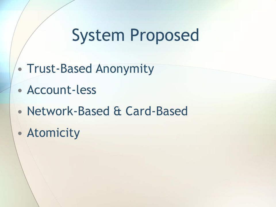 System Proposed - More What is new here.