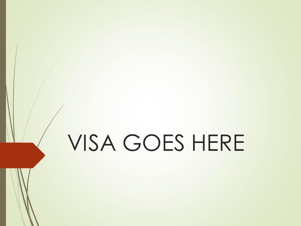 VISA GOES HERE