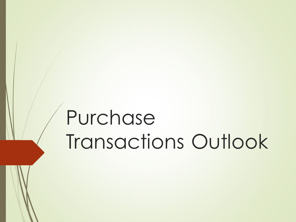 Purchase Transactions Outlook