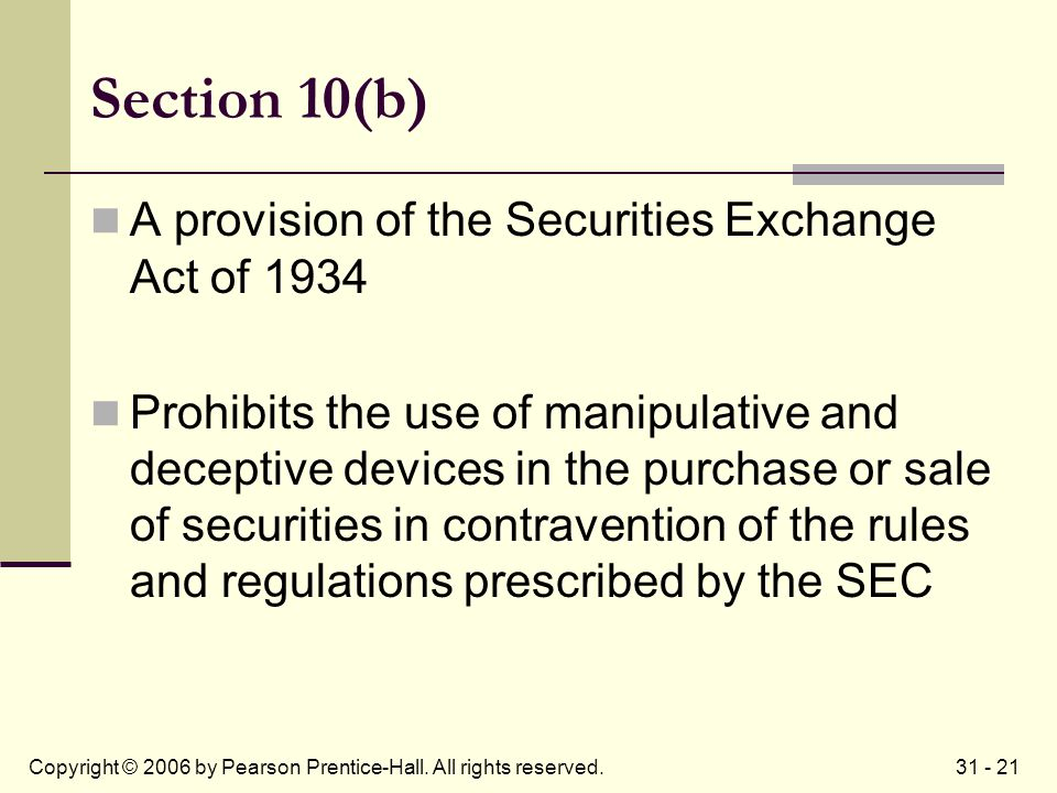 31 - 21Copyright © 2006 by Pearson Prentice-Hall. All rights reserved.
