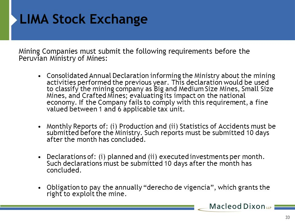 LIMA Stock Exchange Comply with the assigned minimum production.