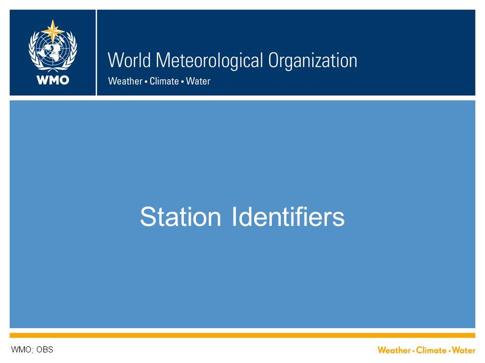 Station Identifiers WMO; OBS