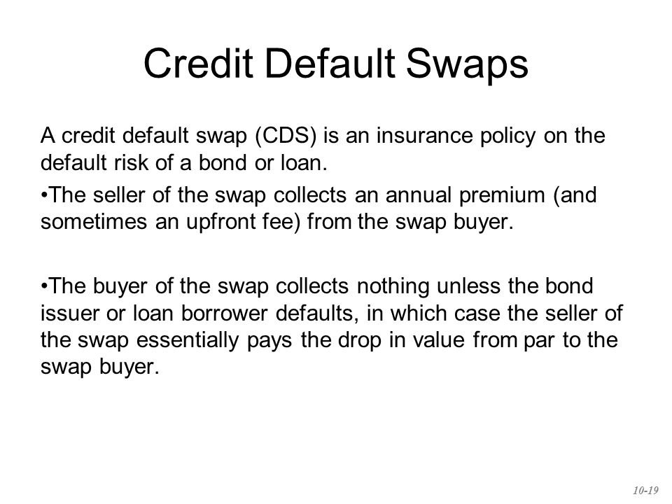 Credit Default Swaps CDSs can be used to speculate on financial health of firms.