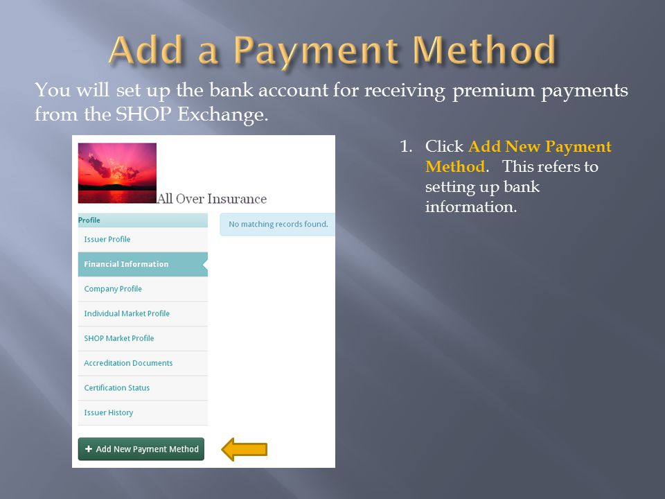 1.Click Add New Payment Method. This refers to setting up bank information.