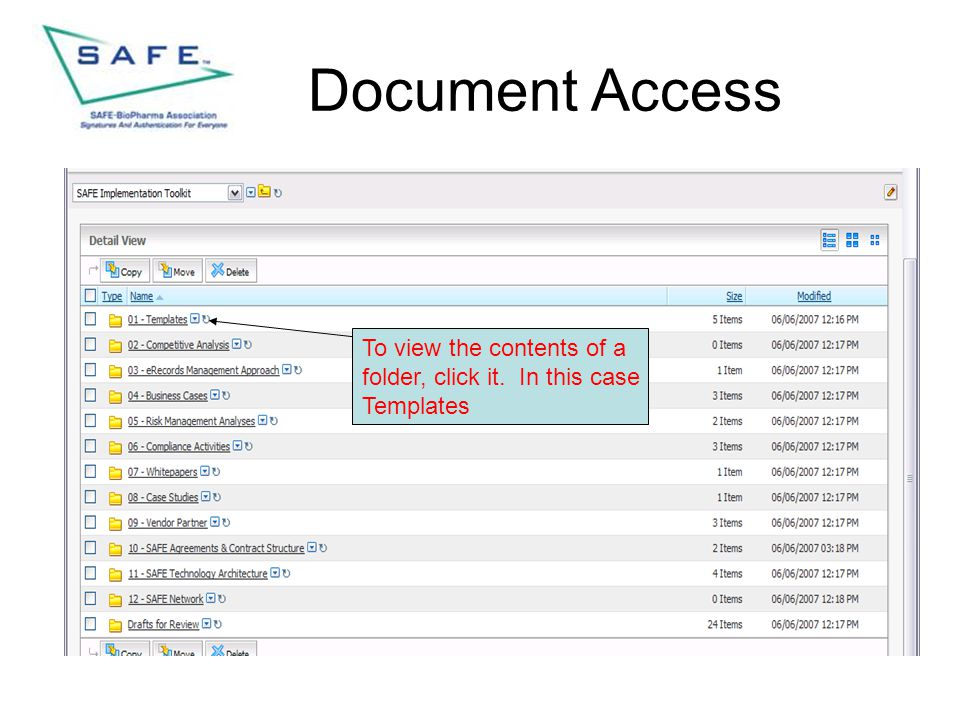 Document Access To view the contents of a folder, click it. In this case Templates
