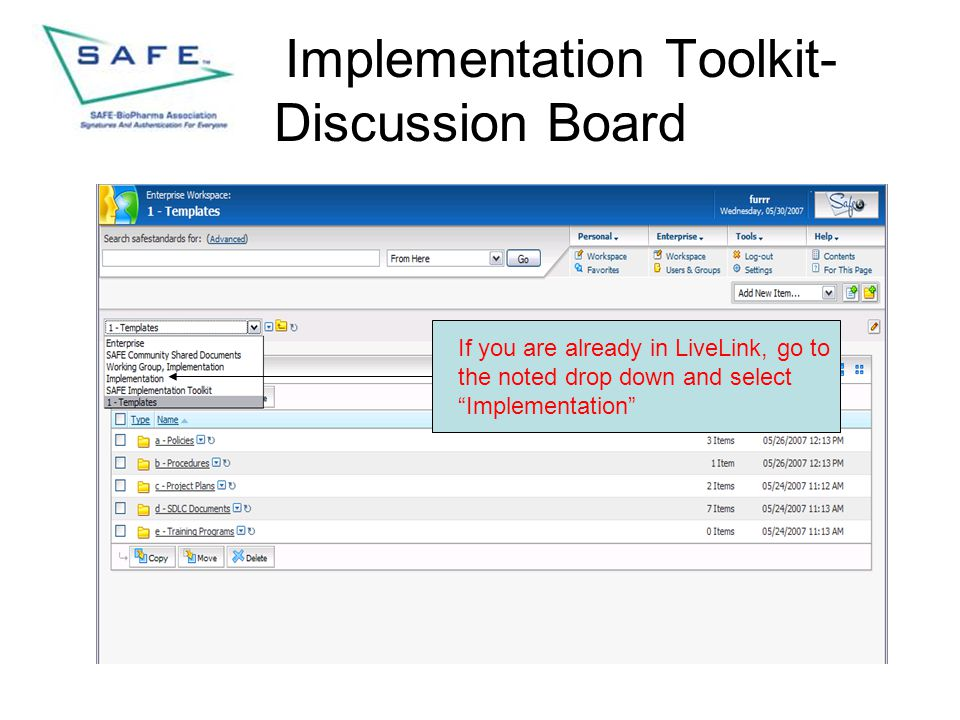 """Implementation Toolkit- Discussion Board If you are already in LiveLink, go to the noted drop down and select """"Implementation"""""""