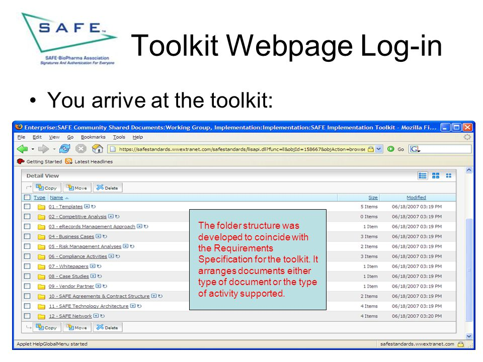 Toolkit Webpage Log-in You arrive at the toolkit: The folder structure was developed to coincide with the Requirements Specification for the toolkit.