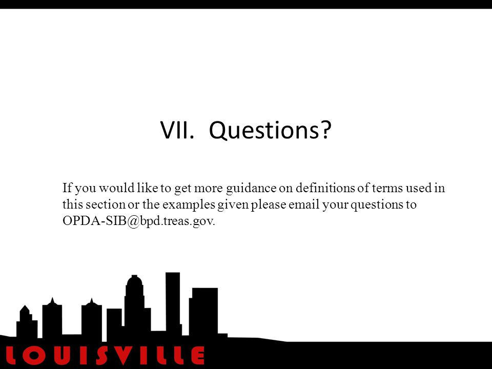 VII. Questions.