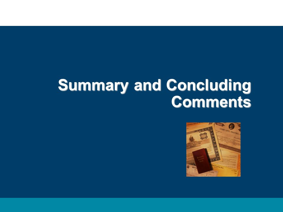 Summary and Concluding Comments
