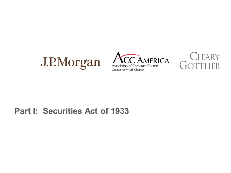 Part I: Securities Act of 1933