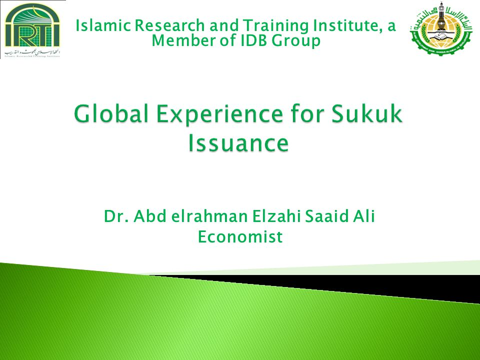  The development Islamic financial Institutions  The need for capital market instruments  The legitimization of the concepts of sukuk in 1988  Why sukuk are important.