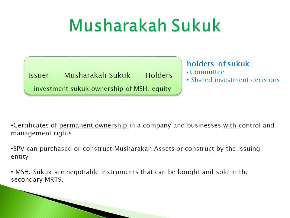 Issuer---- Ijarah Sukuk ---Holders Ijarah sukuk ownership of equal shares RS or UF.