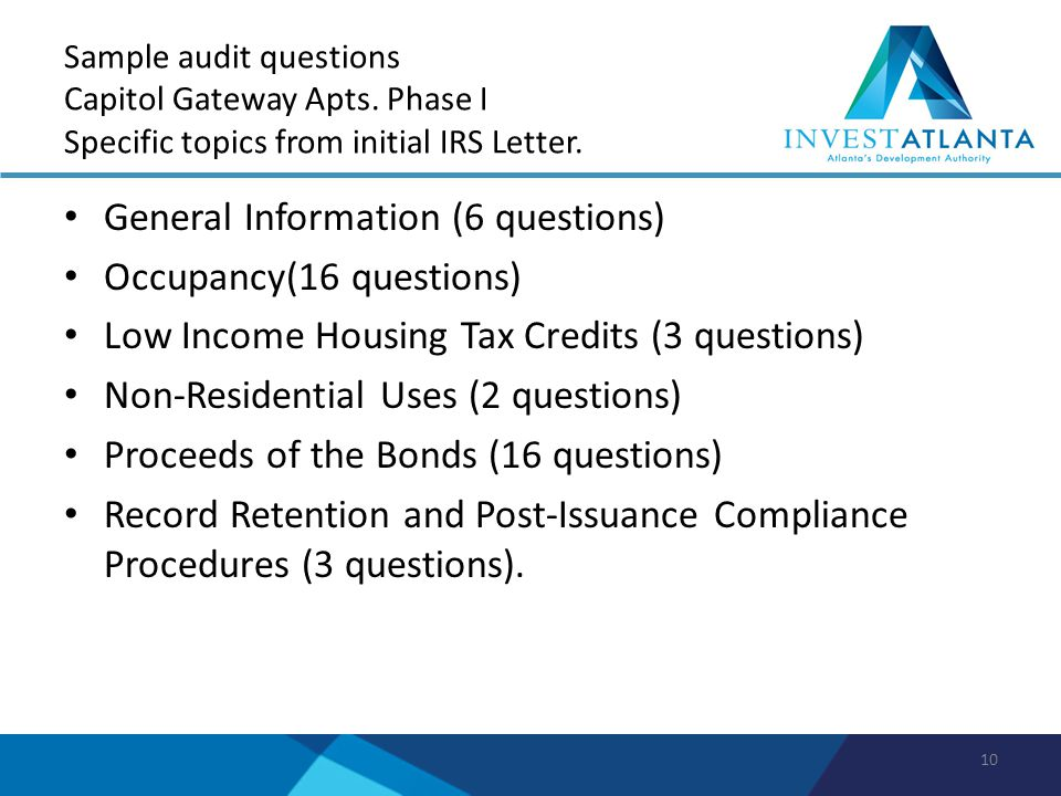 Sample audit questions Capitol Gateway Apts. Phase I Specific topics from initial IRS Letter.