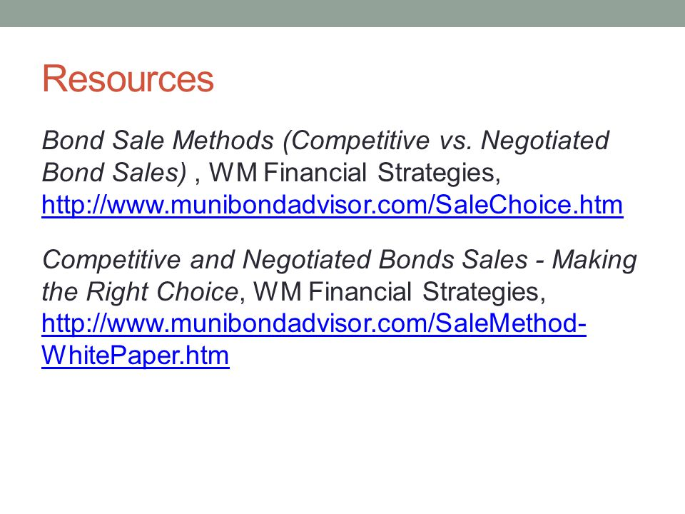 Resources Bond Sale Methods (Competitive vs.