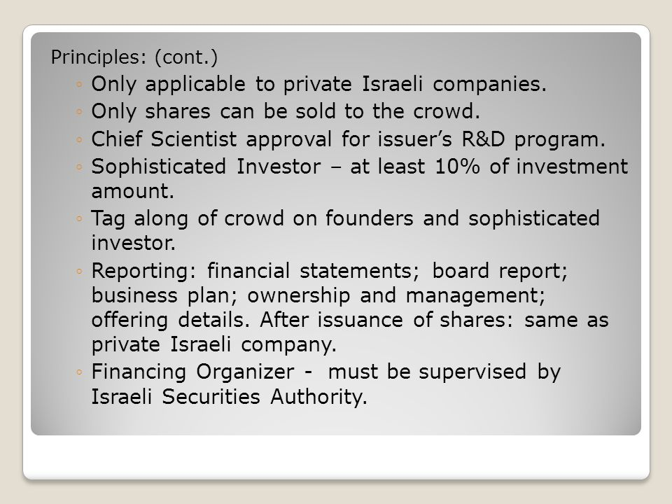 Principles: (cont.) ◦Only applicable to private Israeli companies.
