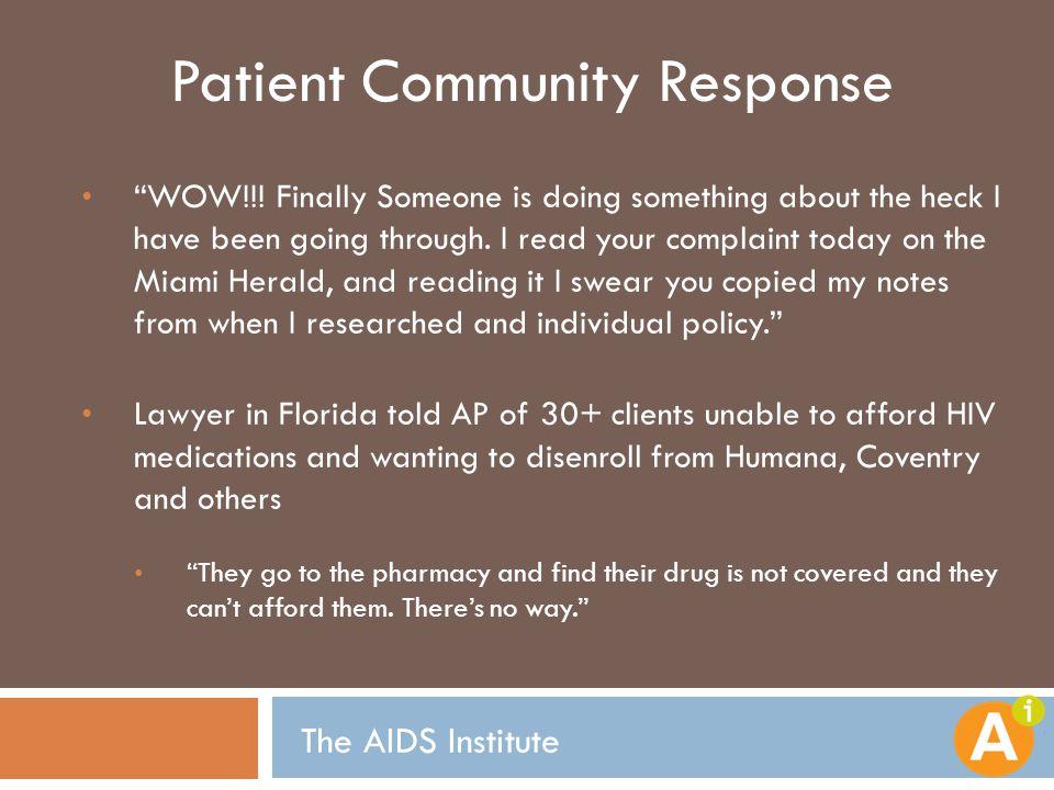 Patient Community Response WOW!!.