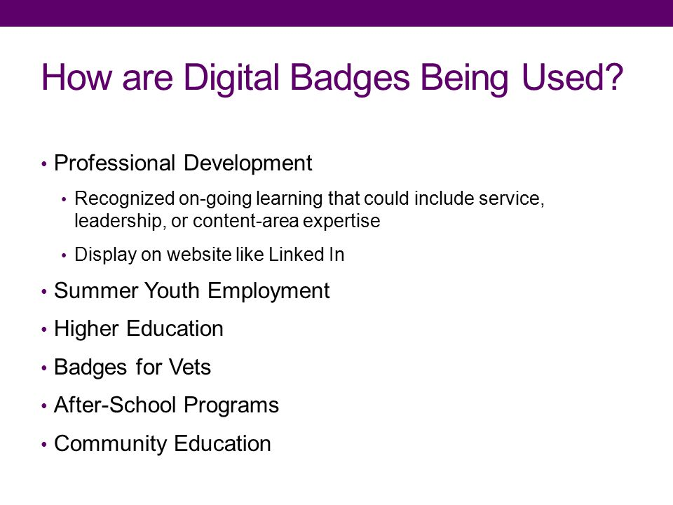 How are Digital Badges Being Used.